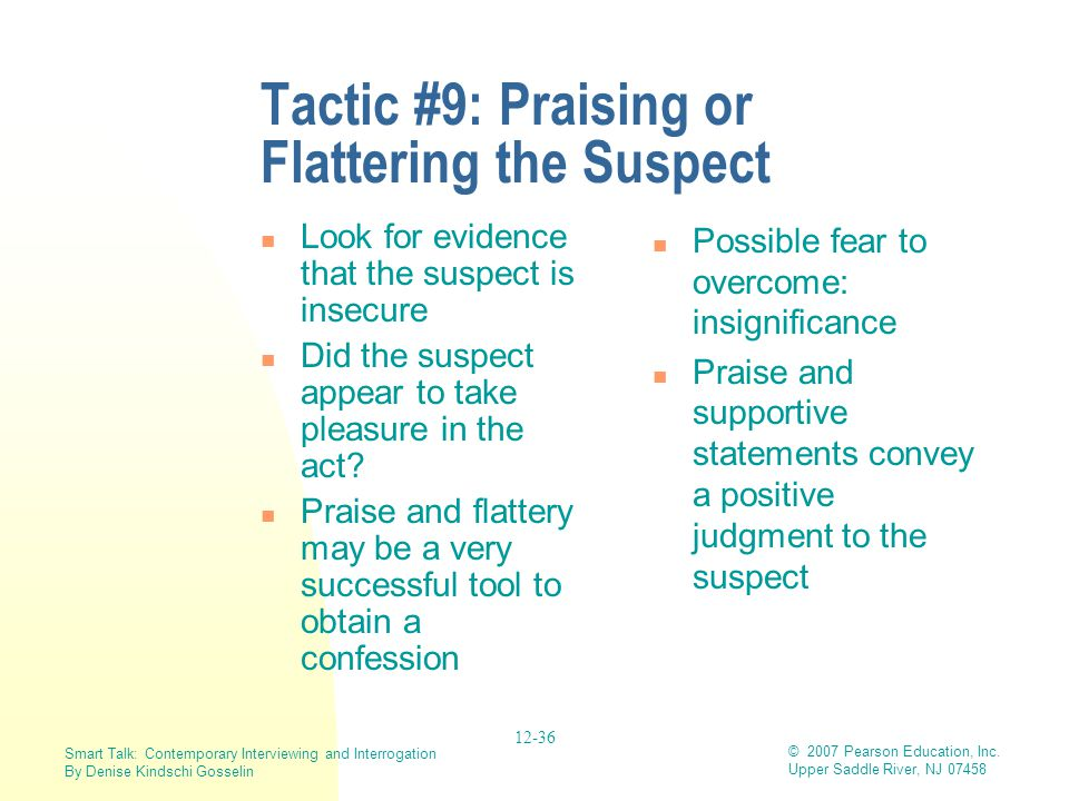 Tactic #9: Praising or Flattering the Suspect