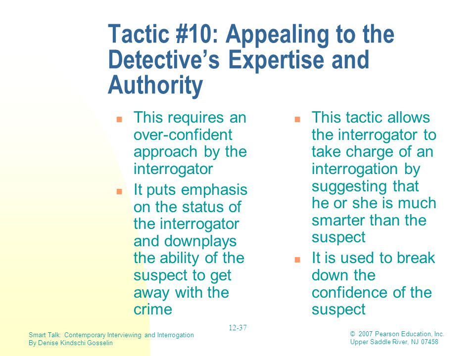 Tactic #10: Appealing to the Detective's Expertise and Authority