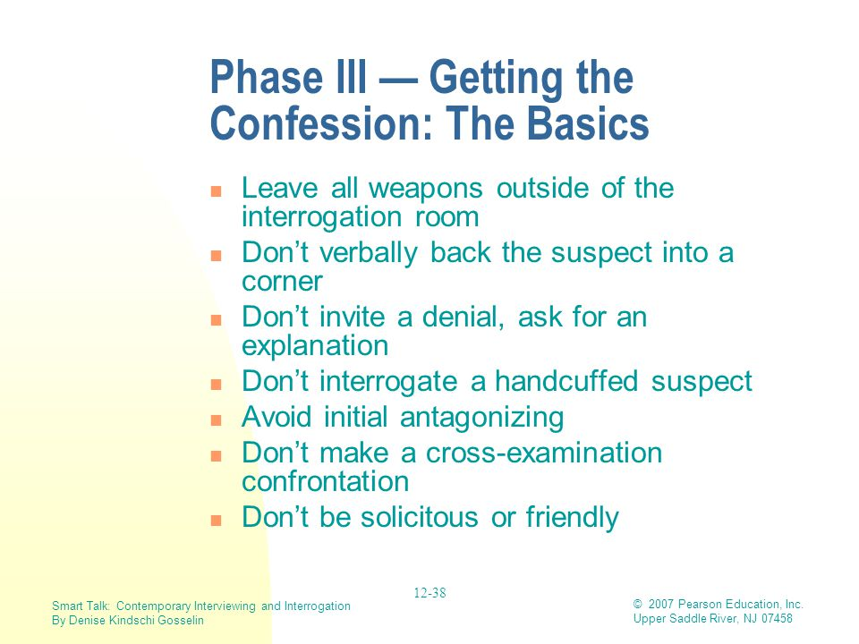 Phase III — Getting the Confession: The Basics