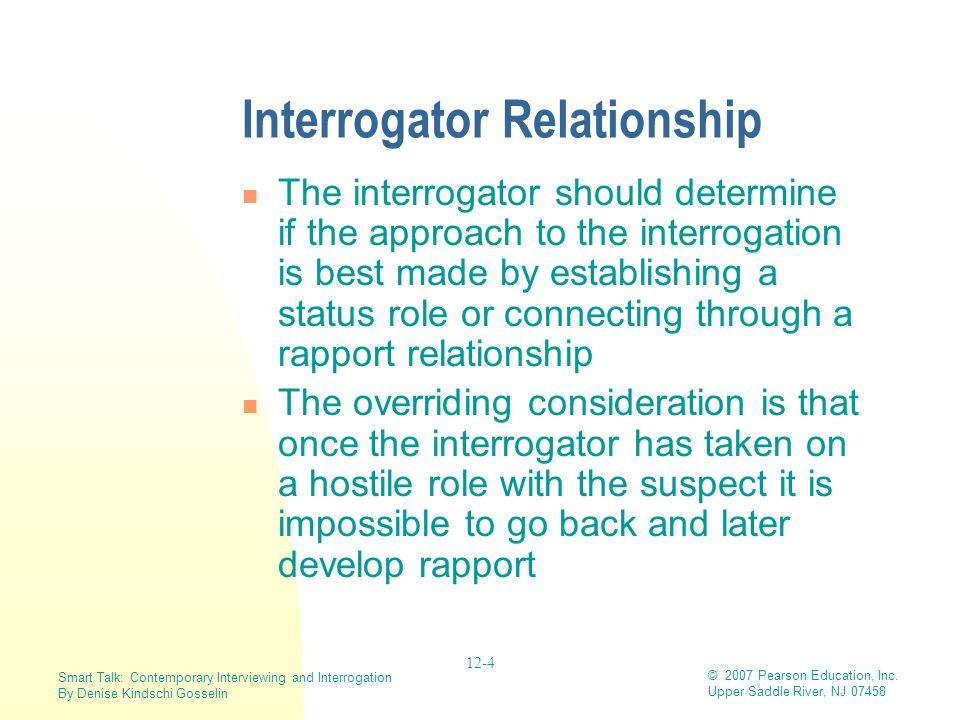 Interrogator Relationship