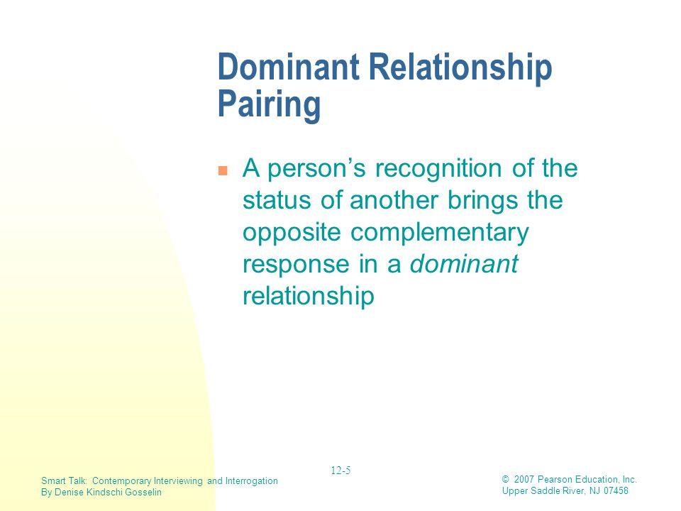 Dominant Relationship Pairing