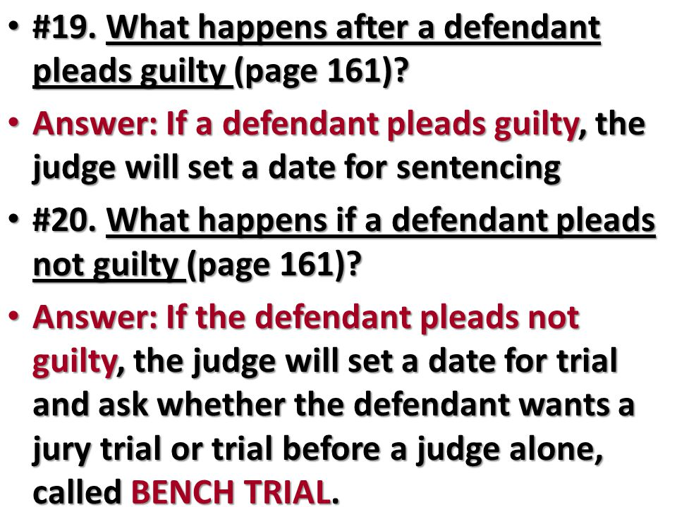 #19. What happens after a defendant pleads guilty (page 161)
