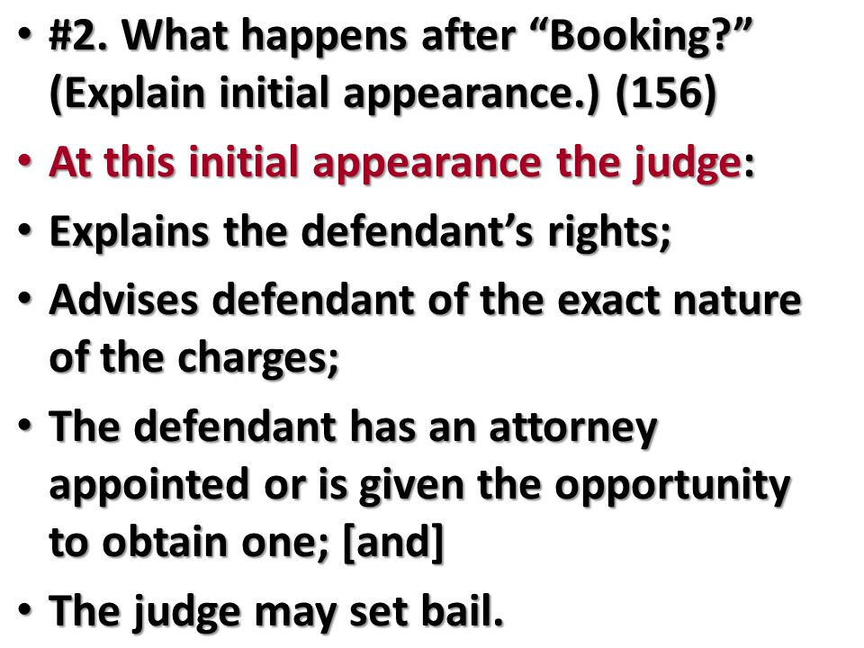 #2. What happens after Booking (Explain initial appearance.) (156)