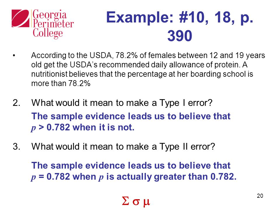 Example: #10, 18, p. 390 What would it mean to make a Type I error