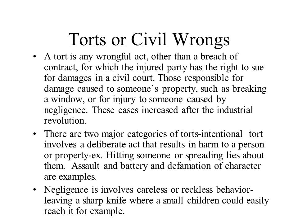 Torts or Civil Wrongs