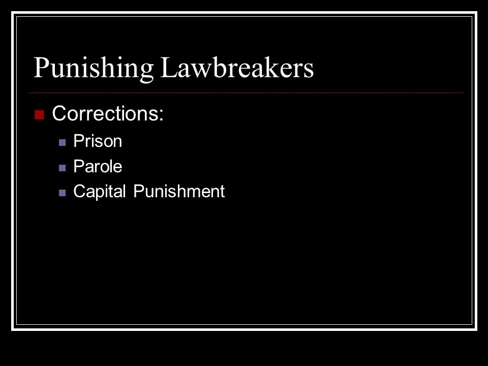 Punishing Lawbreakers