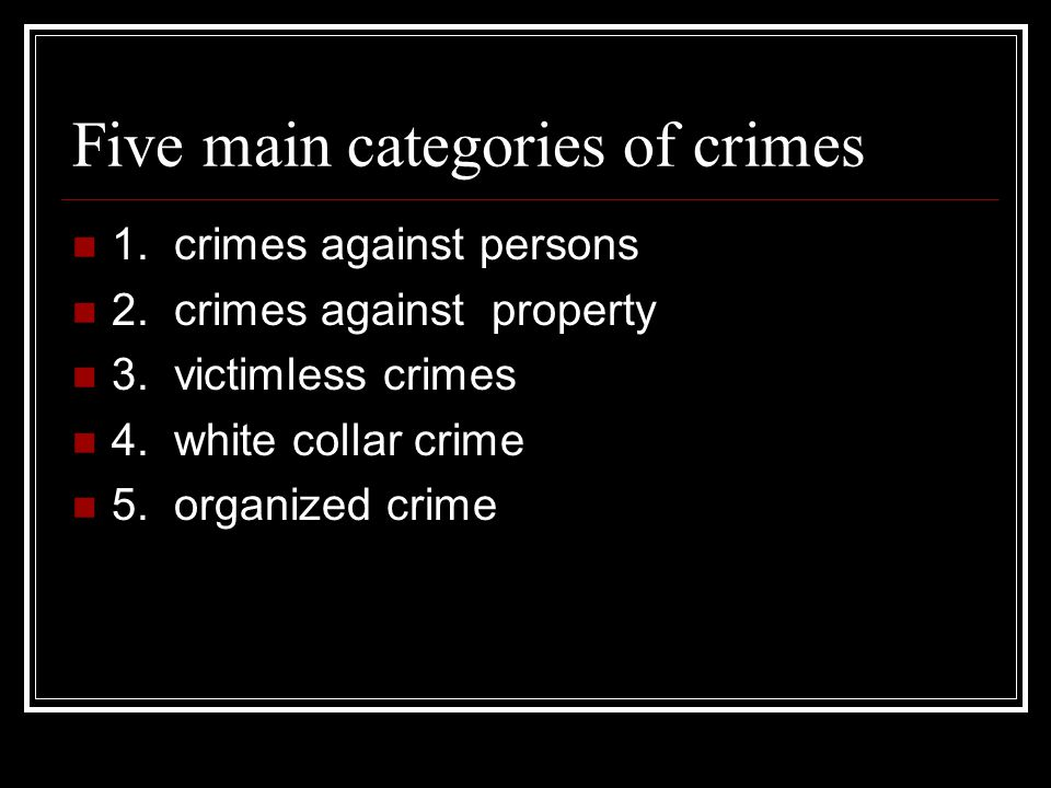 Five main categories of crimes