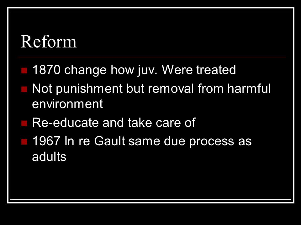 Reform 1870 change how juv. Were treated