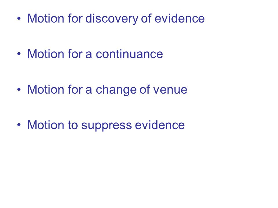 Motion for discovery of evidence