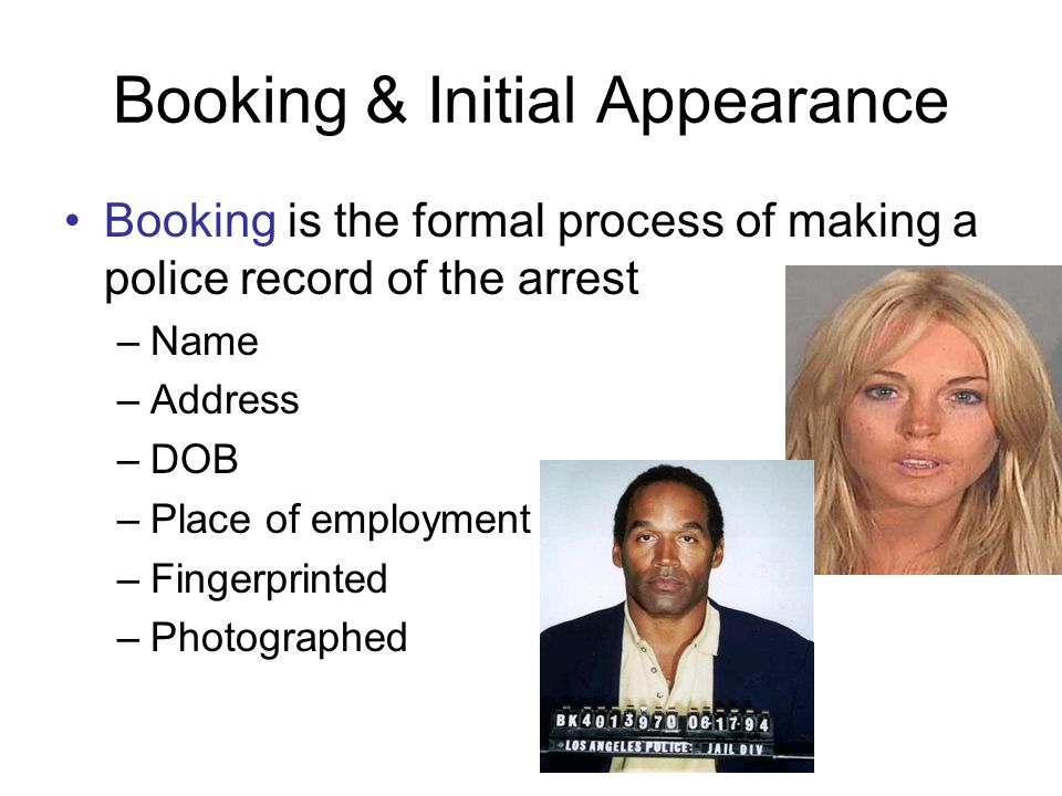 Booking & Initial Appearance