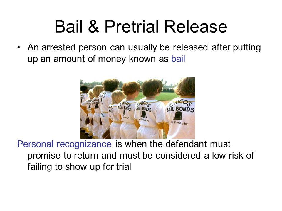 Bail & Pretrial Release