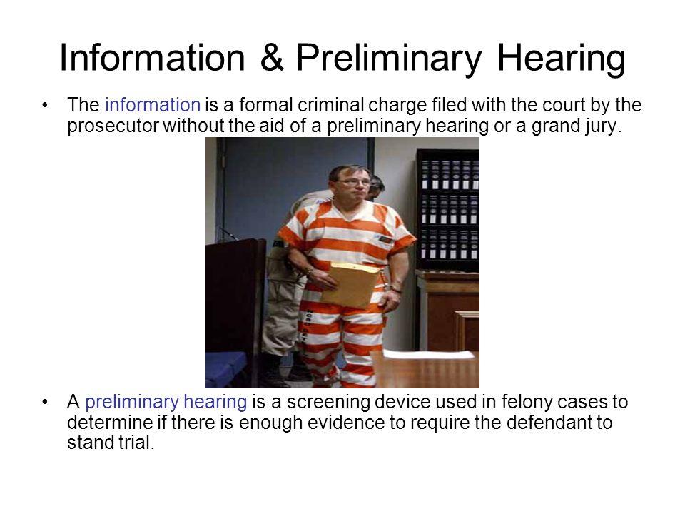 Information & Preliminary Hearing
