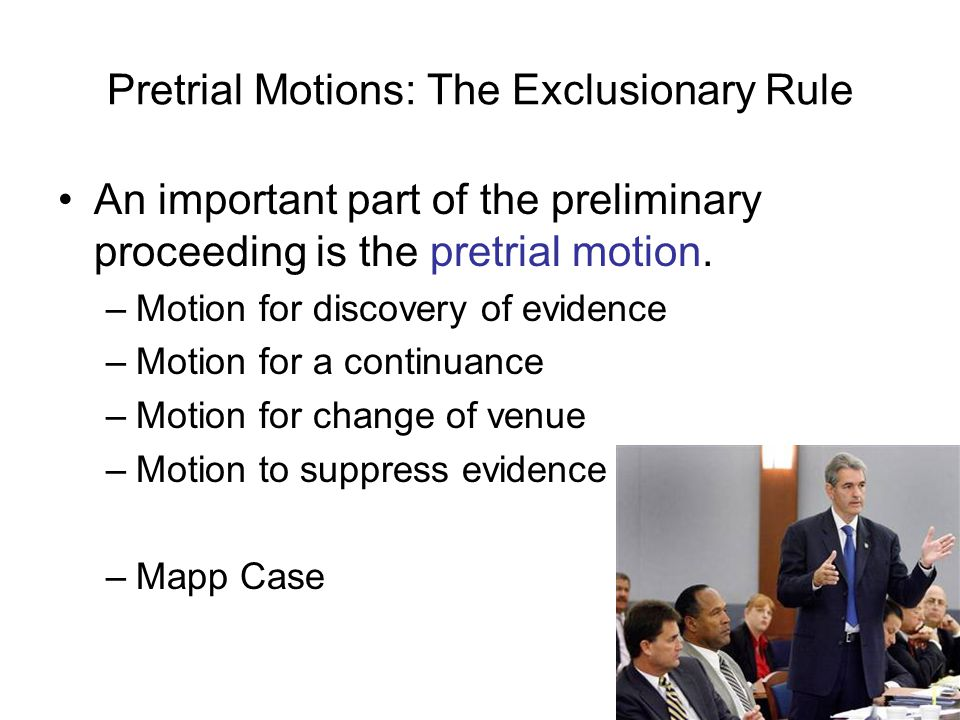 Pretrial Motions: The Exclusionary Rule