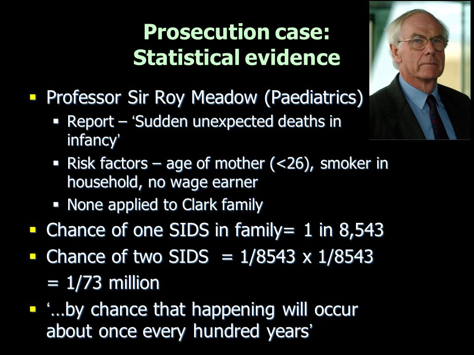 Prosecution case: Statistical evidence