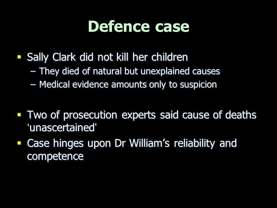 Defence case Sally Clark did not kill her children
