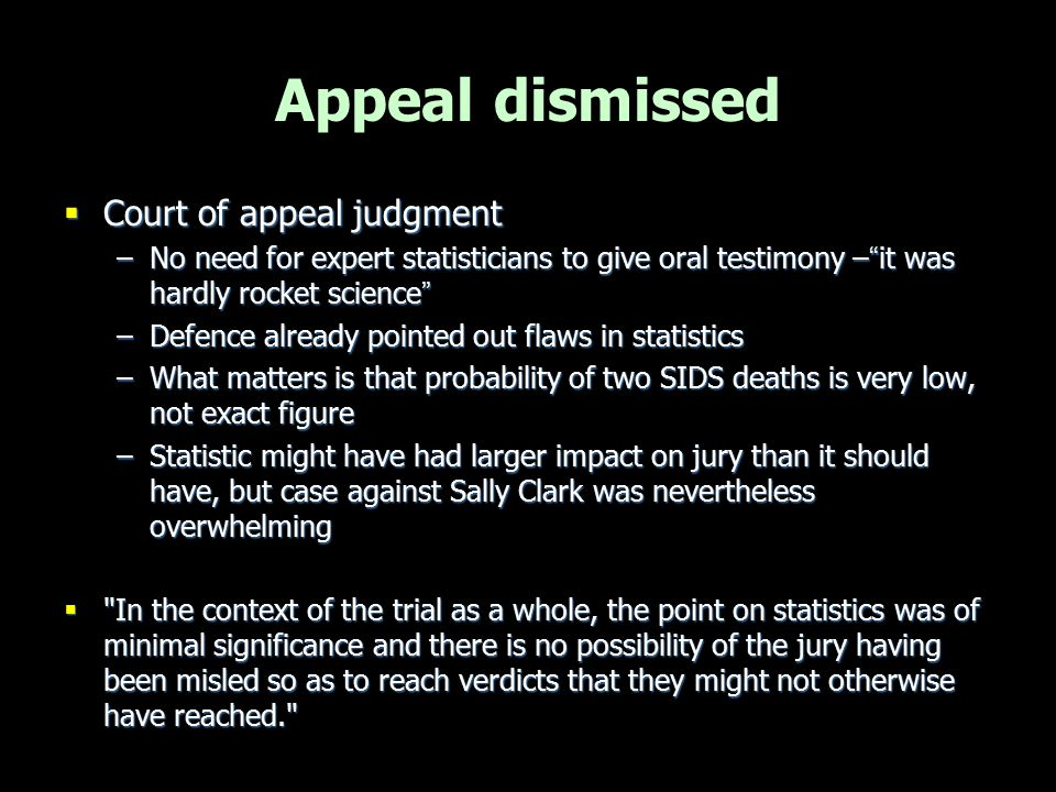 Appeal dismissed Court of appeal judgment