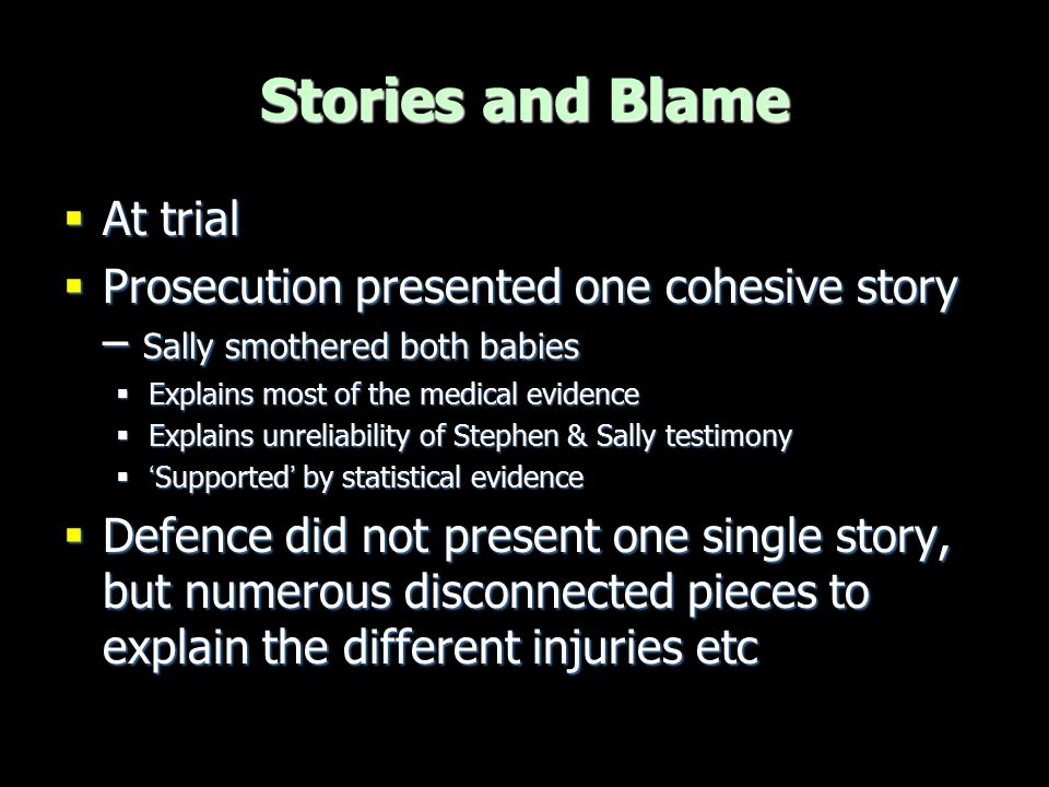 Stories and Blame At trial