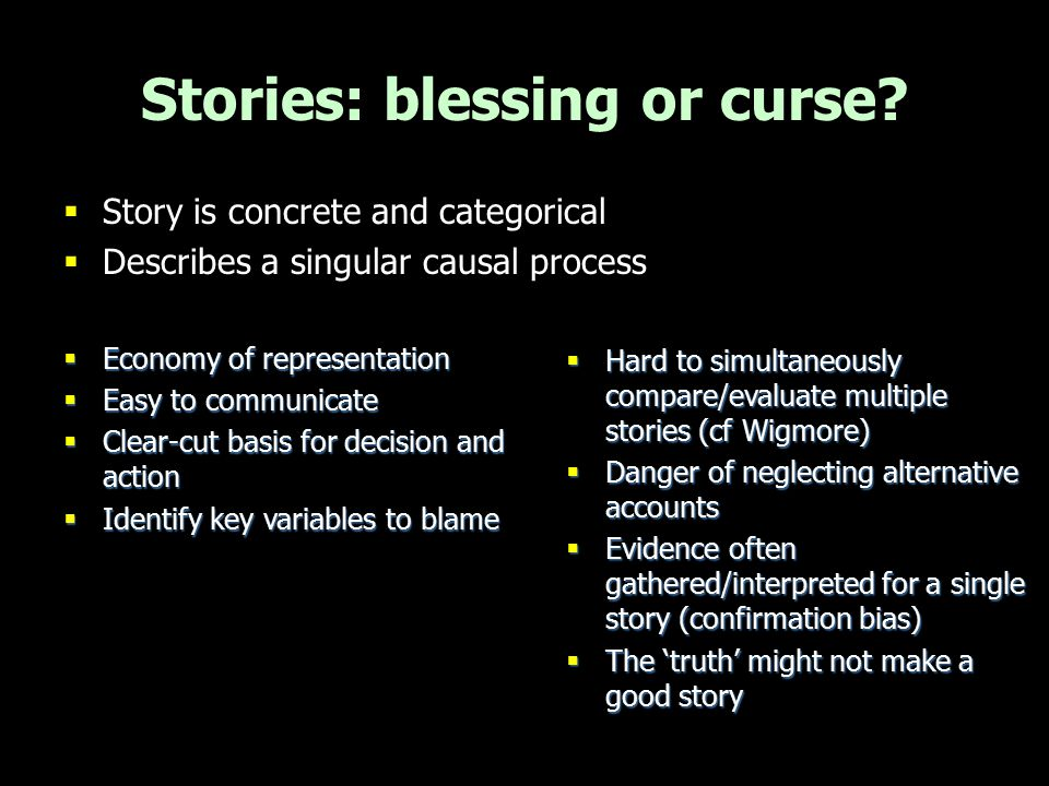 Stories: blessing or curse