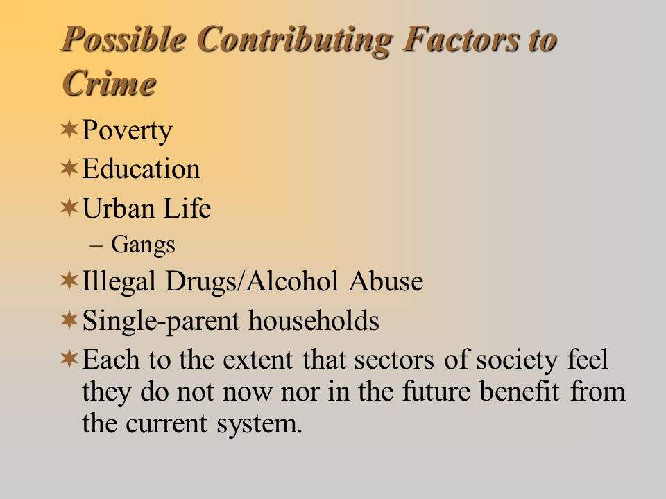 Possible Contributing Factors to Crime