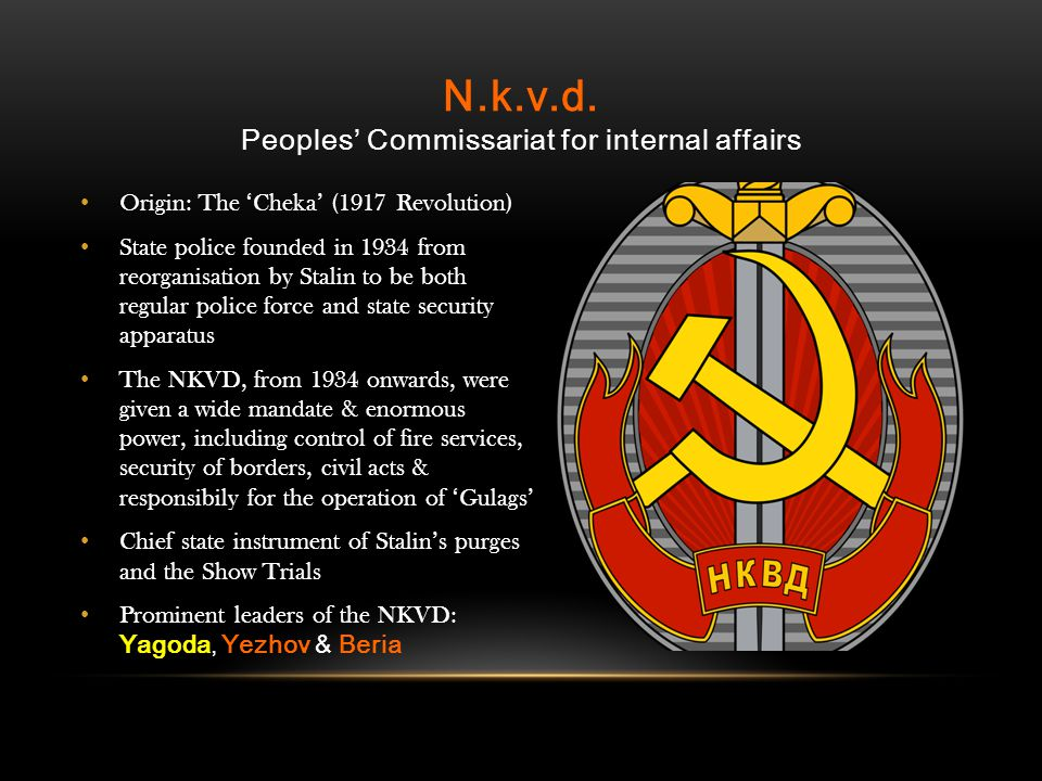 N.k.v.d. Peoples' Commissariat for internal affairs