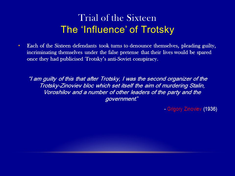 Trial of the Sixteen The 'Influence' of Trotsky