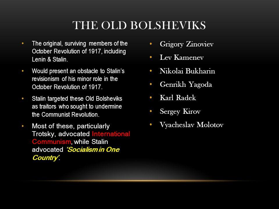 The Old Bolsheviks Grigory Zinoviev Lev Kamenev Nikolai Bukharin