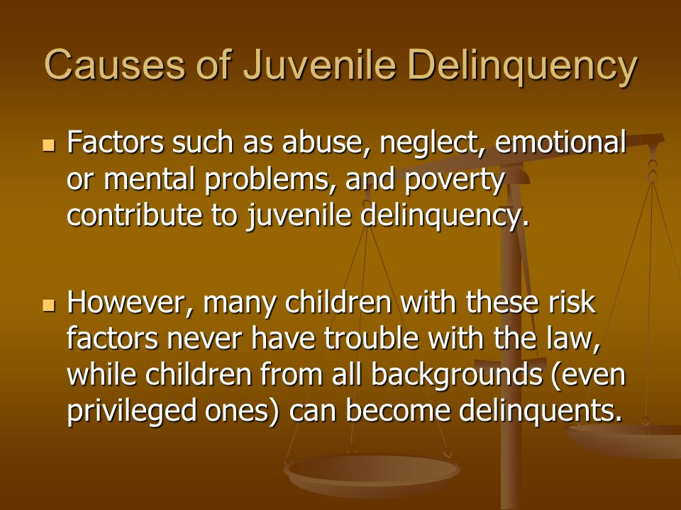 Causes of Juvenile Delinquency