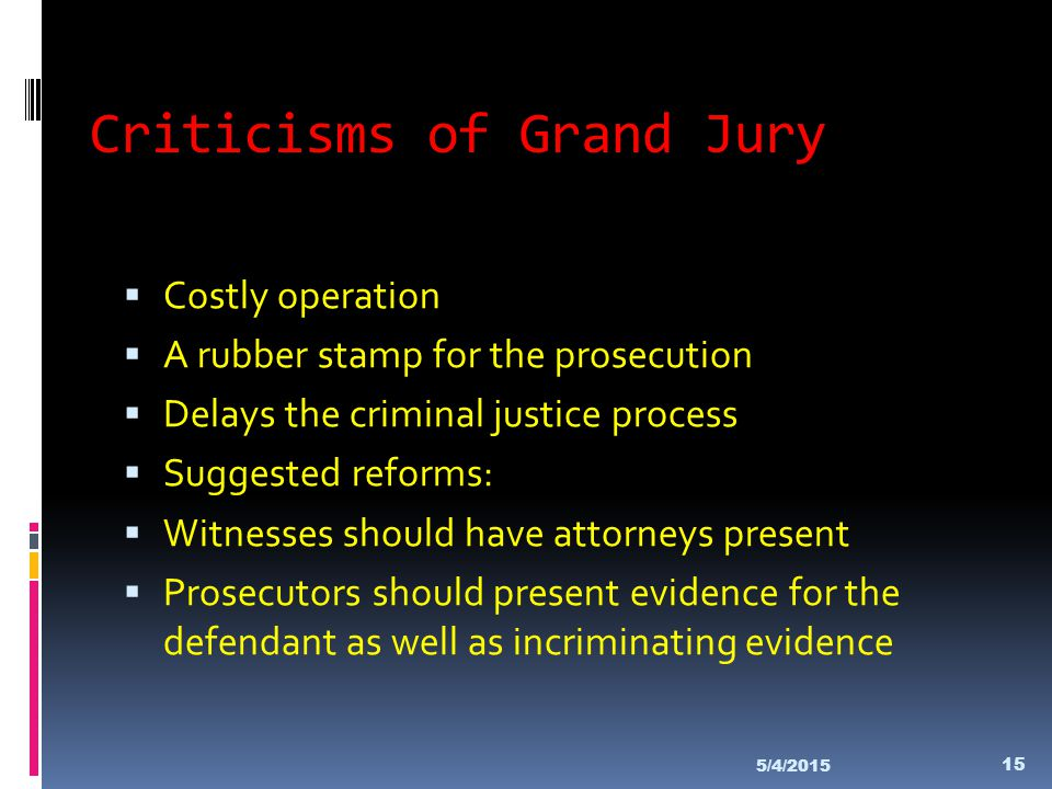 Criticisms of Grand Jury