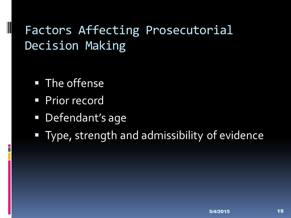 Factors Affecting Prosecutorial Decision Making
