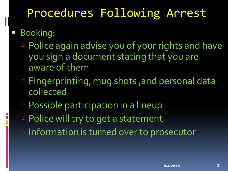 Procedures Following Arrest