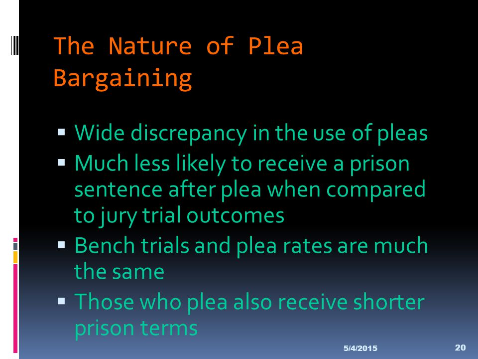 The Nature of Plea Bargaining