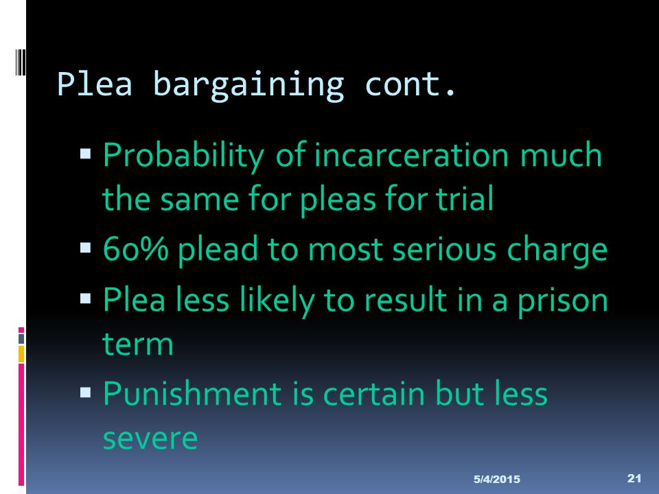 Probability of incarceration much the same for pleas for trial