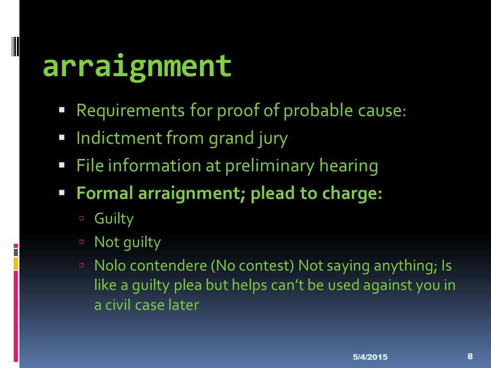 arraignment Requirements for proof of probable cause: