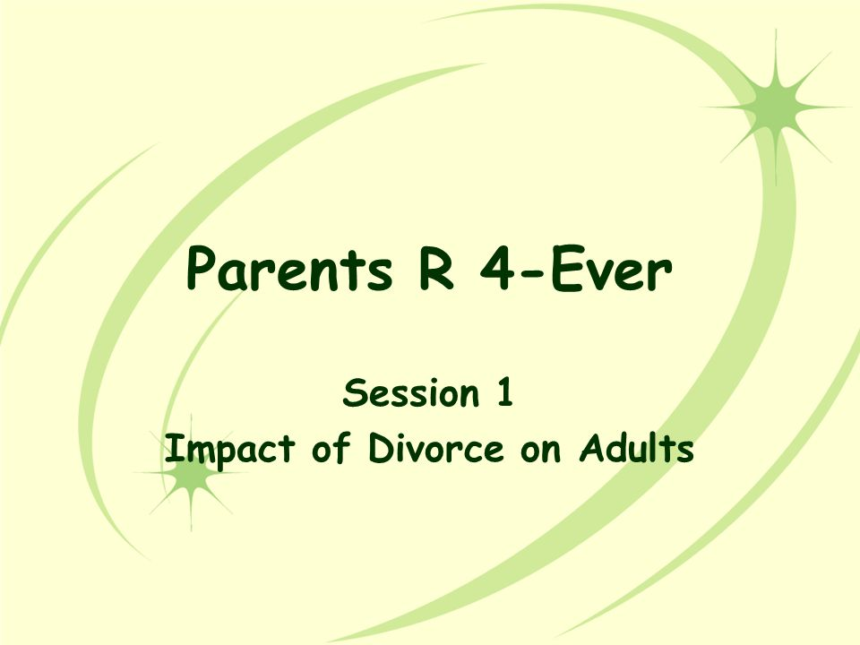 Session 1 Impact of Divorce on Adults