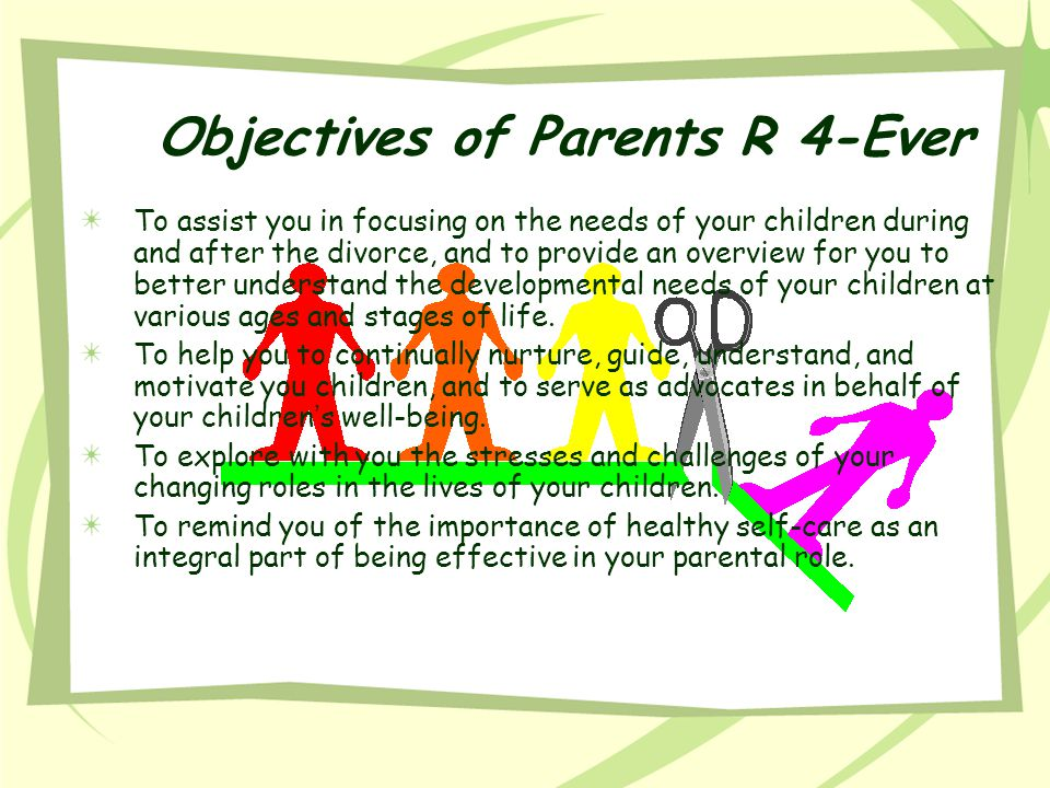 Objectives of Parents R 4-Ever