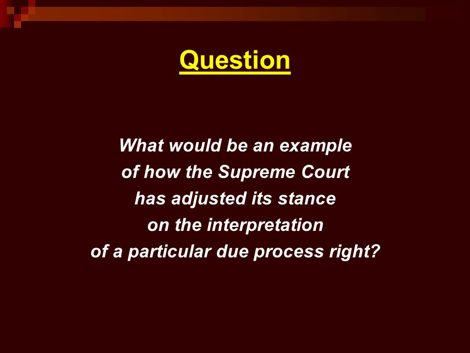 Question What would be an example of how the Supreme Court