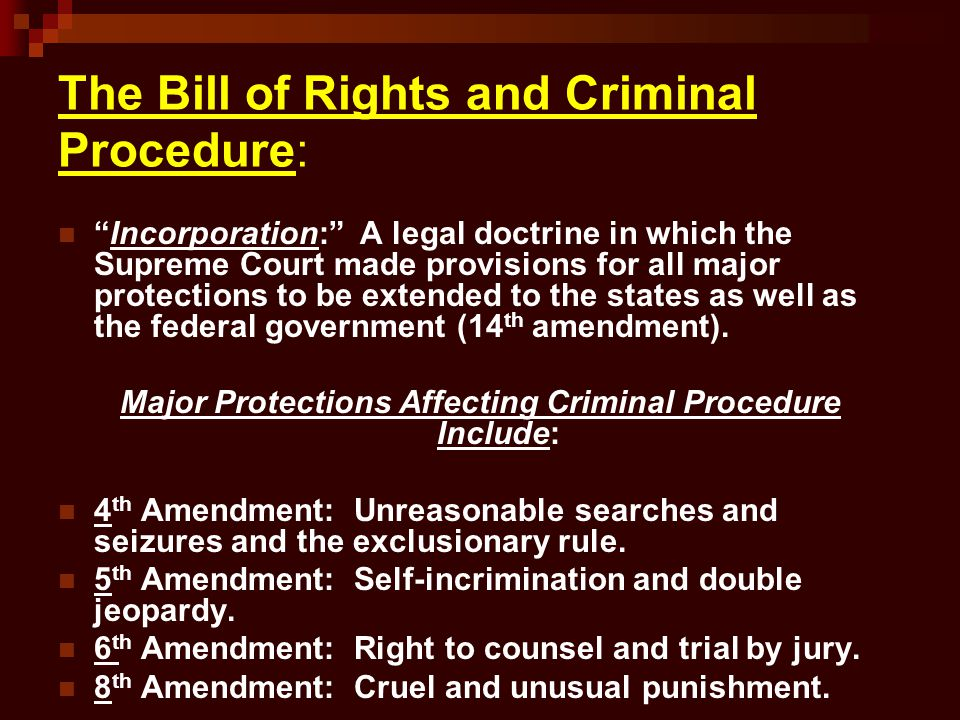The Bill of Rights and Criminal Procedure: