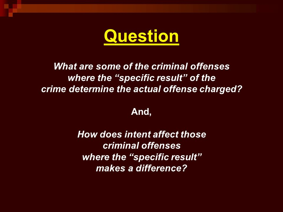 Question What are some of the criminal offenses