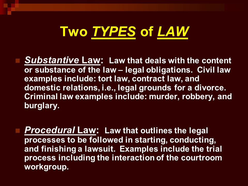 Two TYPES of LAW