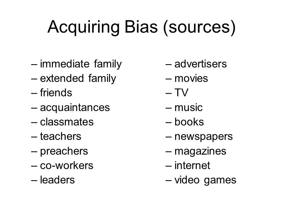Acquiring Bias (sources)