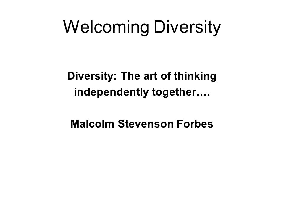 Welcoming Diversity Diversity: The art of thinking