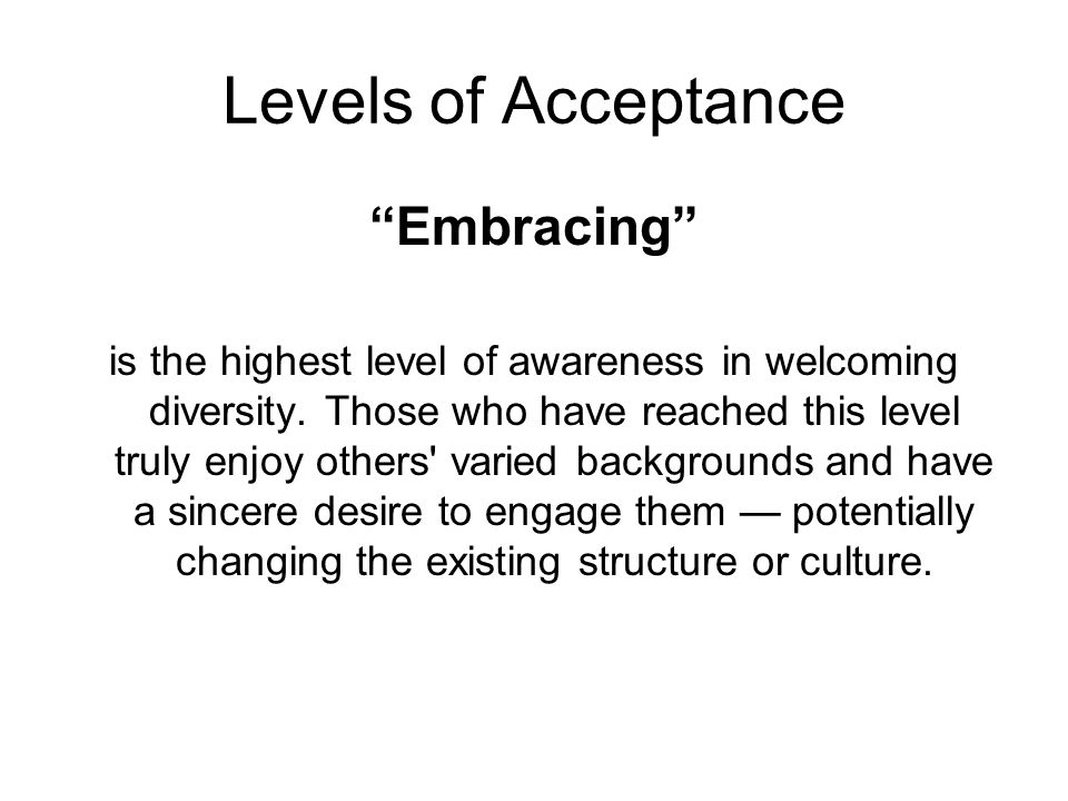 Levels of Acceptance Embracing