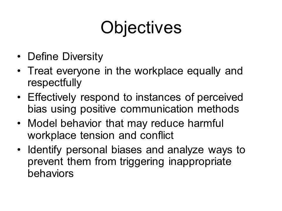 Objectives Define Diversity