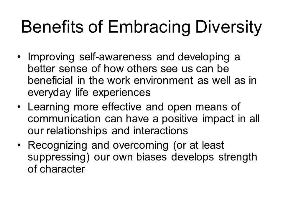 Benefits of Embracing Diversity