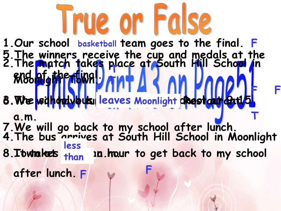 True or False Finish PartA3 on Page51