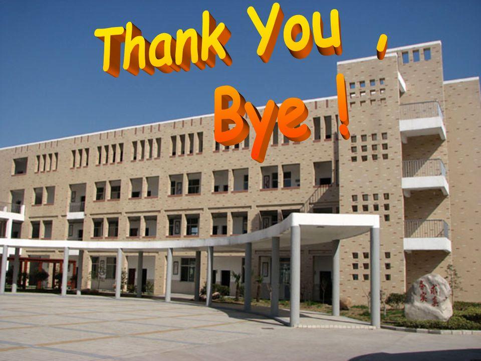 Thank You , Bye ! Thank You , Bye !