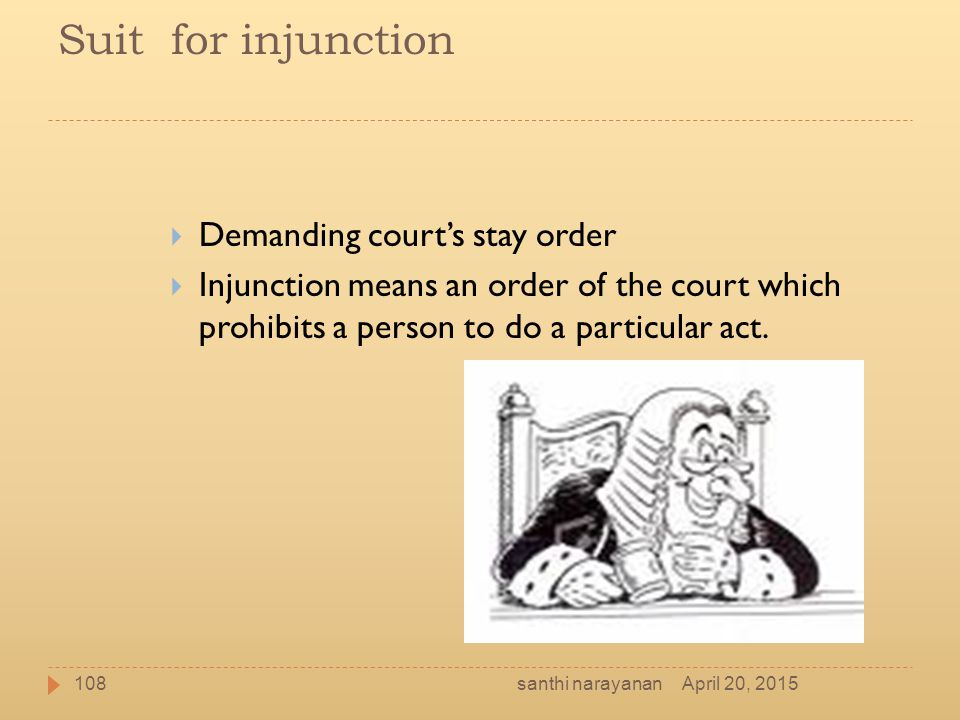 Suit for injunction Demanding court's stay order