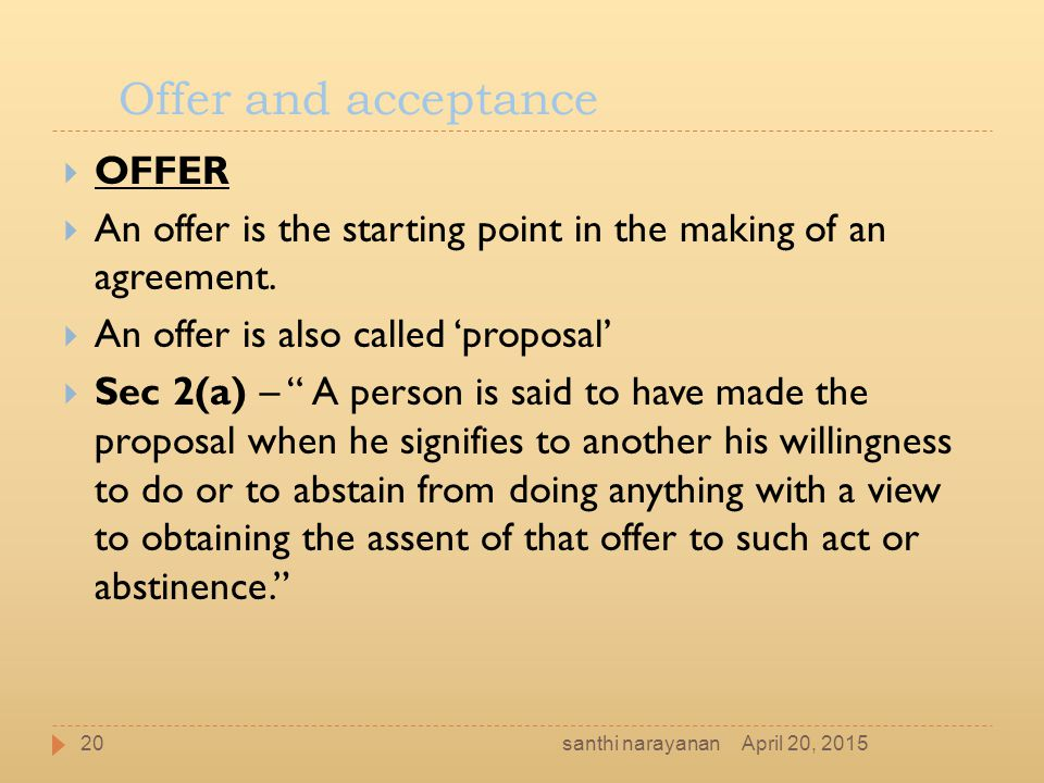 Offer and acceptance OFFER