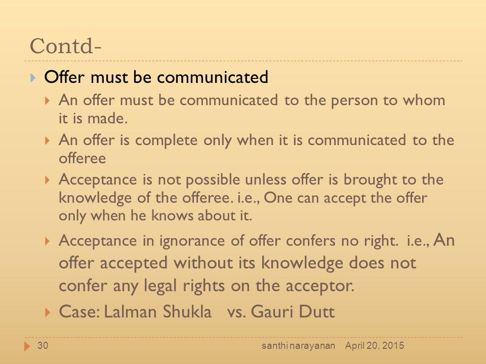 Contd- Offer must be communicated Case: Lalman Shukla vs. Gauri Dutt