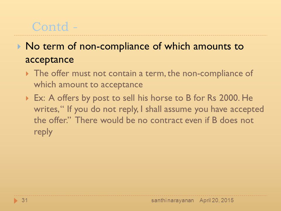 Contd - No term of non-compliance of which amounts to acceptance